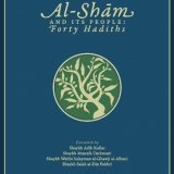 Book online | G.F. Haddad: 40 Hadith on the Excellence of Sham